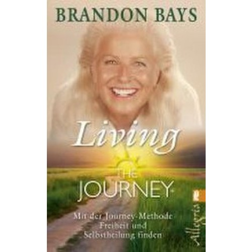 The Journey - Living the Journey