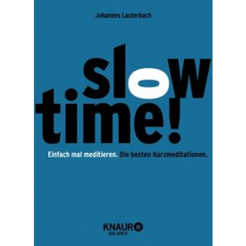 Slowtime!